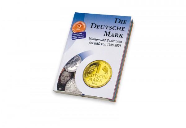 Die dt. Mark Münzen und Banknoten der BRD Katalog 1948-2001