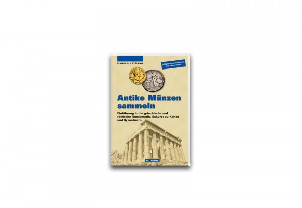 Buch -Antike Münzen sammeln- Griechische und römische Numismatik von Florian Haymann